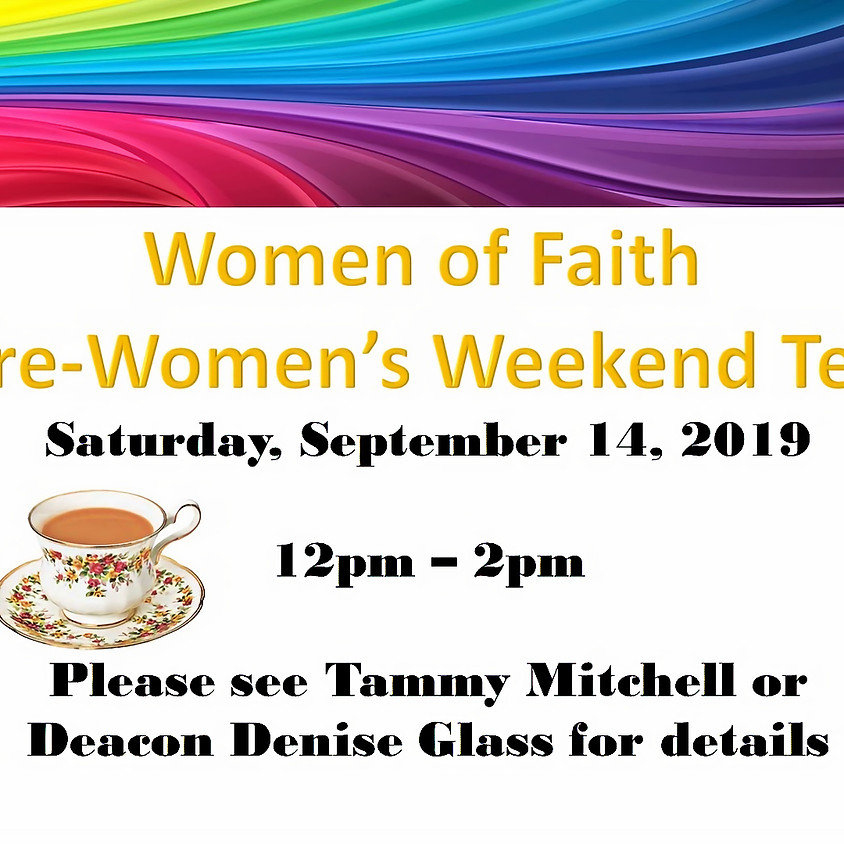 Pre-Women's Weekend Tea