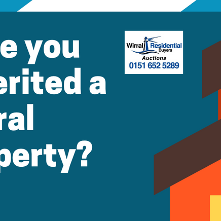 Inherited a Wirral Property?
