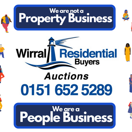 Wirral Residential Buyers Auctions = People Business - Not a Property Business!