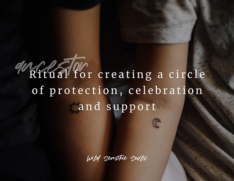 Ritual Circle of Protection and Celebrat
