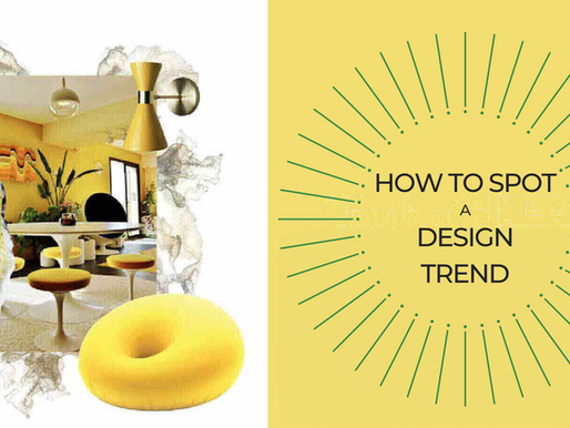 How To Spot A Design Trend.