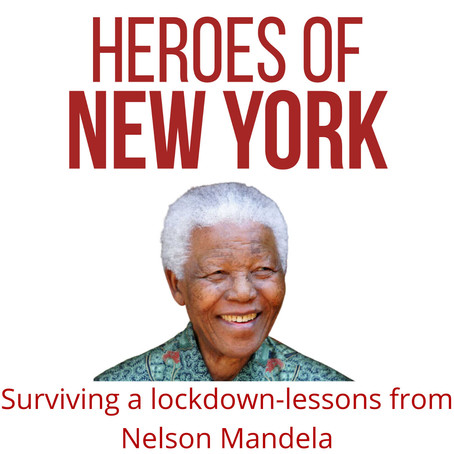 Surviving a lock down - lessons from Nelson Mandela