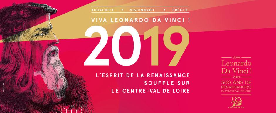 Viva da Vinci Renaissance 500 ans Chambord Clos Lucé Loire Visionnaire Audacieux Créatif