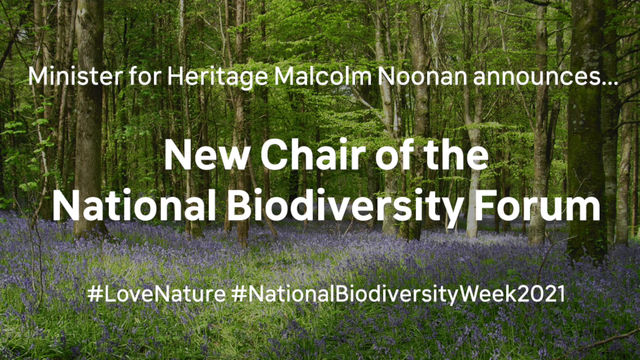 New Chair of the National Biodiversity Forum announced by Minister Noonan
