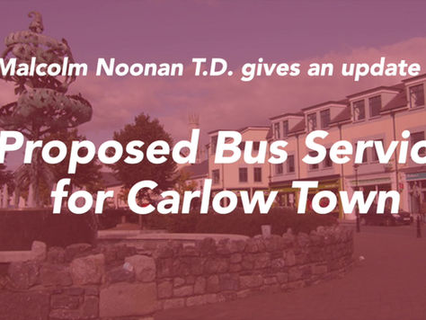 Update on Proposed Bus Service for Carlow Town by Minister Noonan