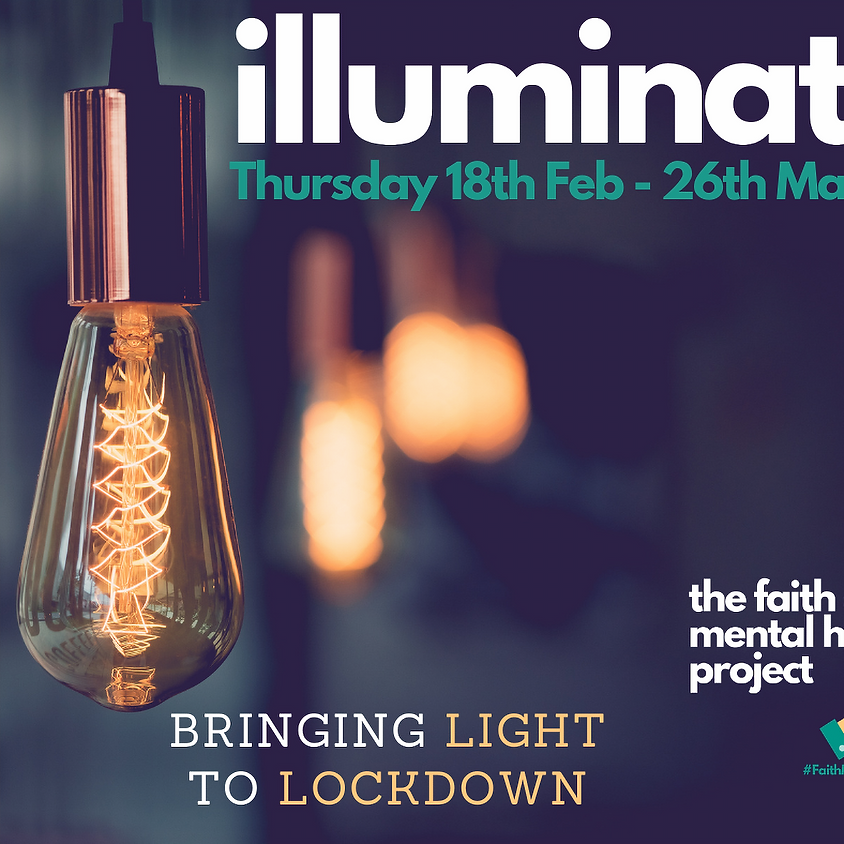 Illuminate 18th Feb