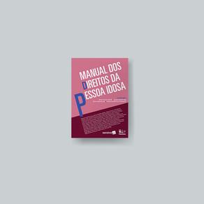 Manual dos Direitos da Pessoa Idosa