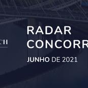 Radar Concorrencial - Junho/2021