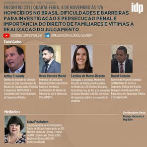 Webinar | Homicídios no Brasil: dificuldades e barreiras para investigação e persecução penal