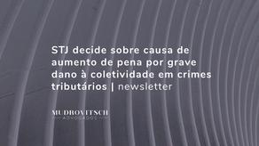 STJ decide sobre causa de aumento de pena por grave dano à coletividade em crimes tributários