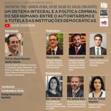 Webinar | Entre o autoritarismo e a tutela das instituições democráticas
