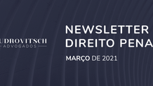 Newsletter Penal - Março/2021