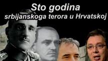 Sto godina srbijanskog terora u Hrvatskoj (USKORO)