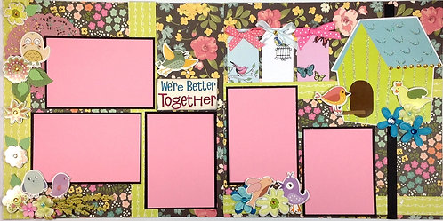 We're Better Together Layout Kit