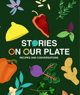 Stories On Our Plate - cook book