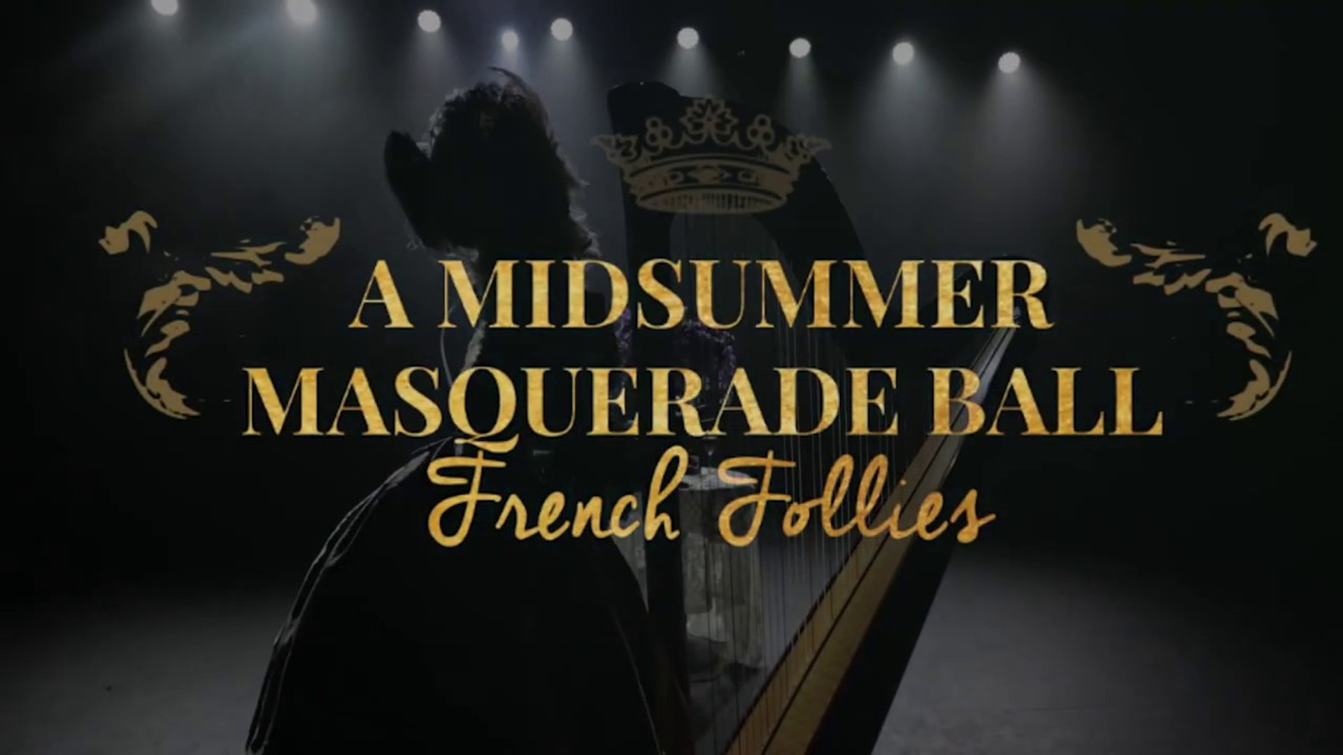 Midsummer Masquerade Ball: French Follies