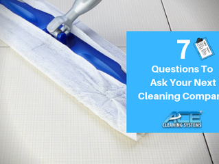 7 Questions To Ask Your Next Cleaning Company