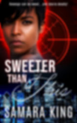 Sweeter Than This by Romantic Suspense Author Samara Kin