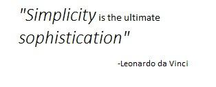 Quote from Leonardo da Vinci in regards to simplicity