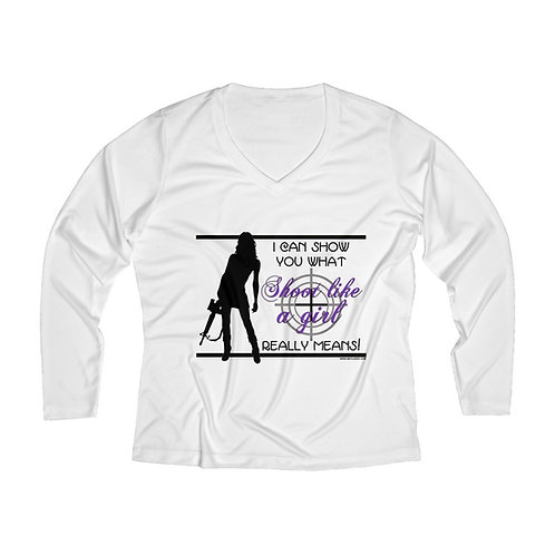 Shoot Like a Girl Women's Long Sleeve Performance V-neck Tee