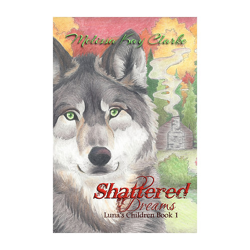 Shattered Dreams (Autographed)