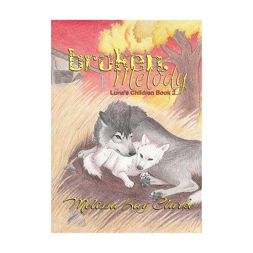 Broken Melody (Autographed)