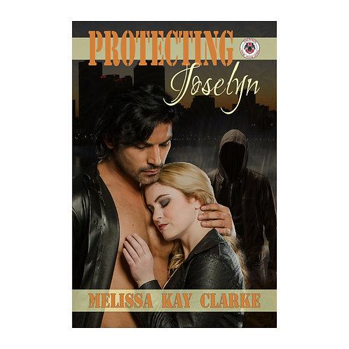 Protecting Joselyn (Autographed)