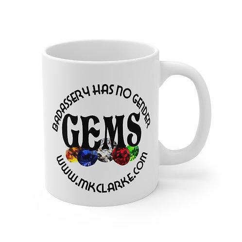 GEMs Badassery Mug 11oz