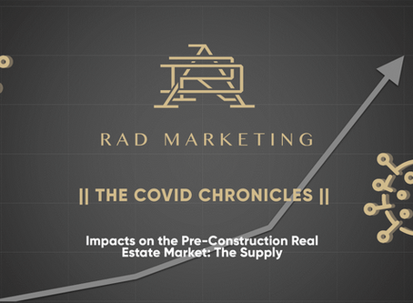 Impacts of COVID-19 on the Pre-Construction Real Estate Market: The Supply