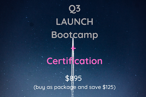 Q3 Launch Bootcamp + Certification