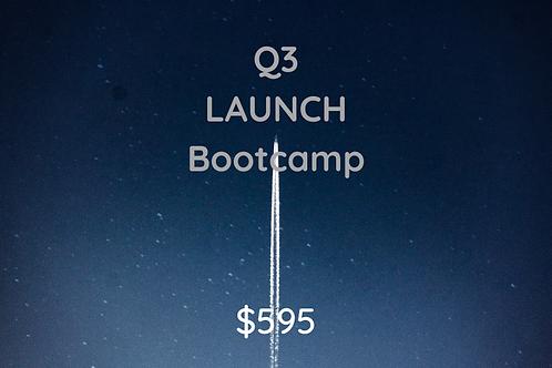 Q3 Launch Bootcamp