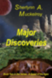 Major Discoveries - Book Two of A Quest of the Ages Five-Book Series