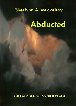 Abducted - Book Four of A Quest of the Ages Five-Book Series