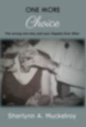 One More Choice by Sherlynn A. Muckelroy