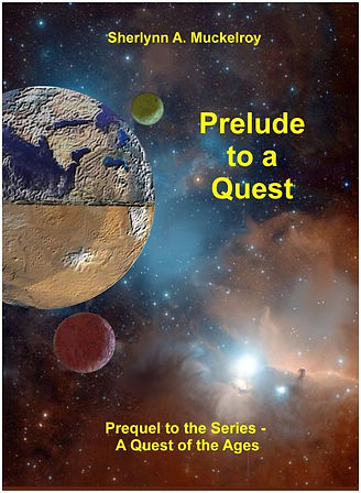 Prelude to a Quest - Book One of A Quest of the Ages Five-Book Series