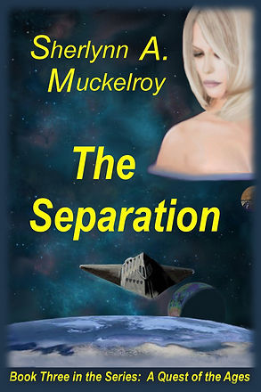 The Separation - Book Three of A Quest of the Ages Five-Book Series