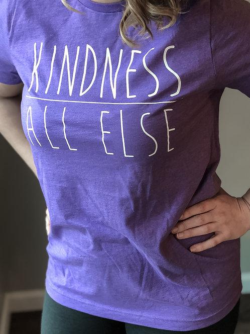 Kindness Above All Else- Heather Purple