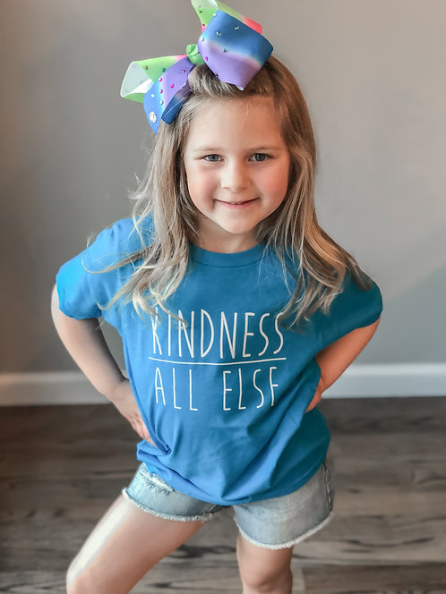 KIDS- Kindness Above All Else- Blue
