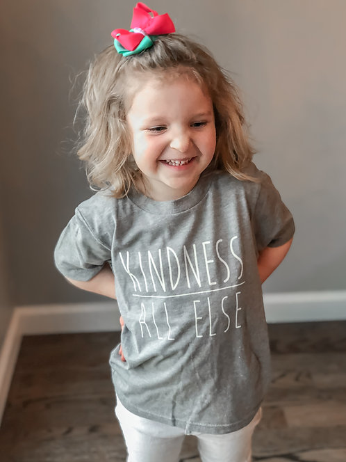 KIDS- Kindness Above All Else-Grey
