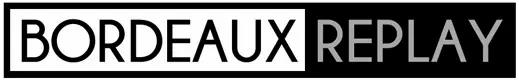 Bordeaux-Replay.jpg (1).webp