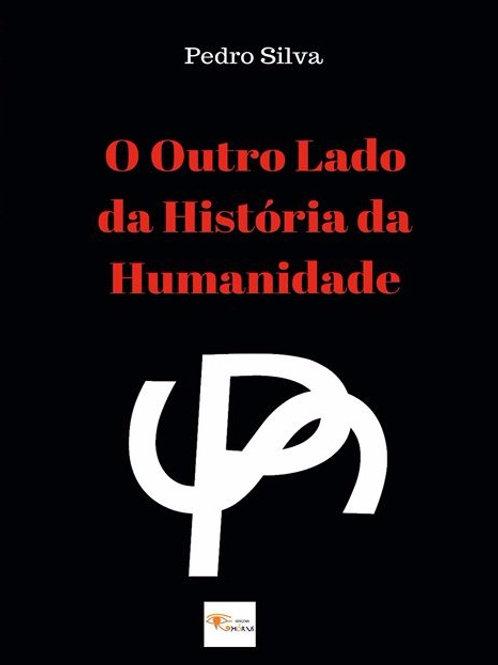 Ebook O Outro Lado da História da Humanidade