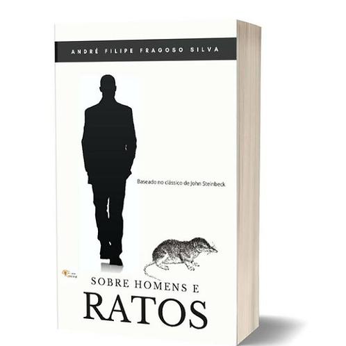 Sobre Homens e Ratos de André Filipe Fragoso Silva