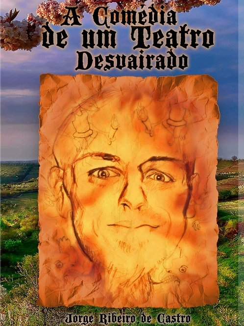 """E-book """"A comédia de um teatro desvairado"""" de Jorge Ribeiro de Castro"""