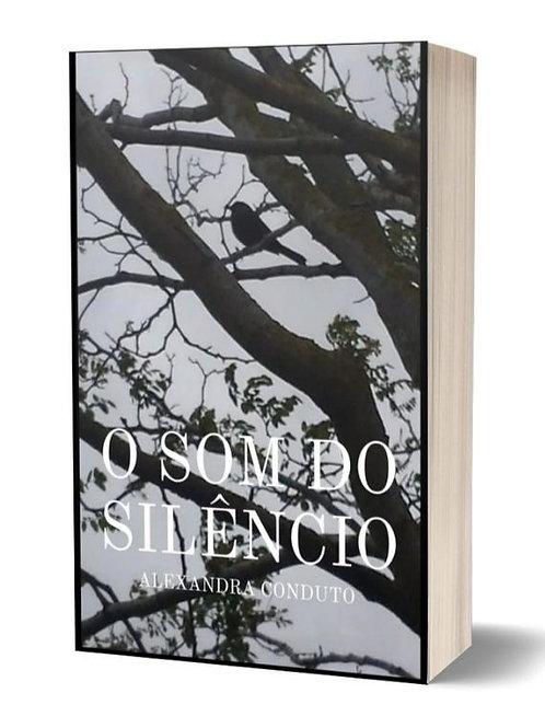 O Som do Silêncio de Alexandra Conduto