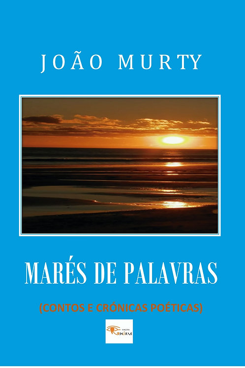 Marés de Palavras de João Murty