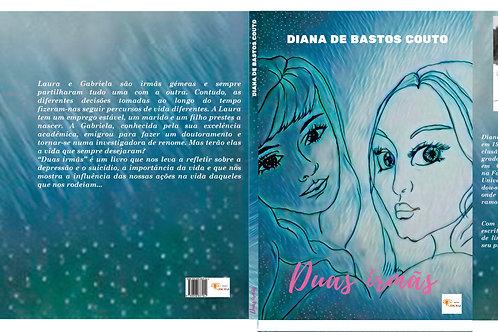 Duas Irmãs de Diana de Bastos Couto