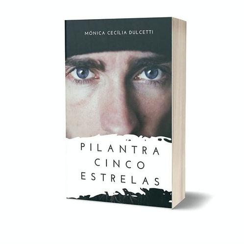 Pilantra cinco estrelas de Mónica Dulcetti