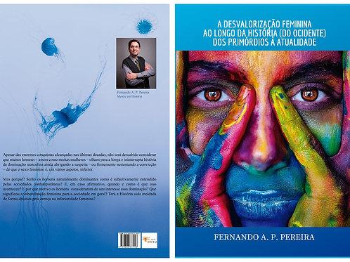 A desvalorização Feminina de Fernando Pereira