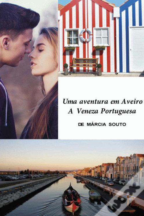 Uma aventura em Aveiro -A Veneza portuguesa