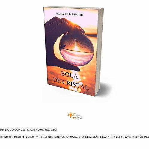 Bola de Cristal - Maria Júlia Duarte